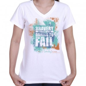 women's inspirational t-shirt with quote on bravery